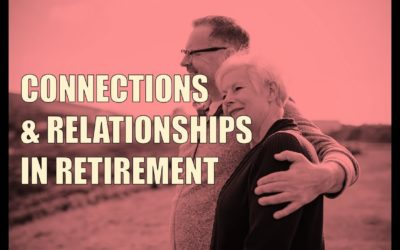 The Importance of Building Relationships in Retirement